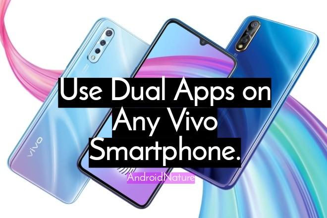 Use Dual Apps on Vivo Smartphones