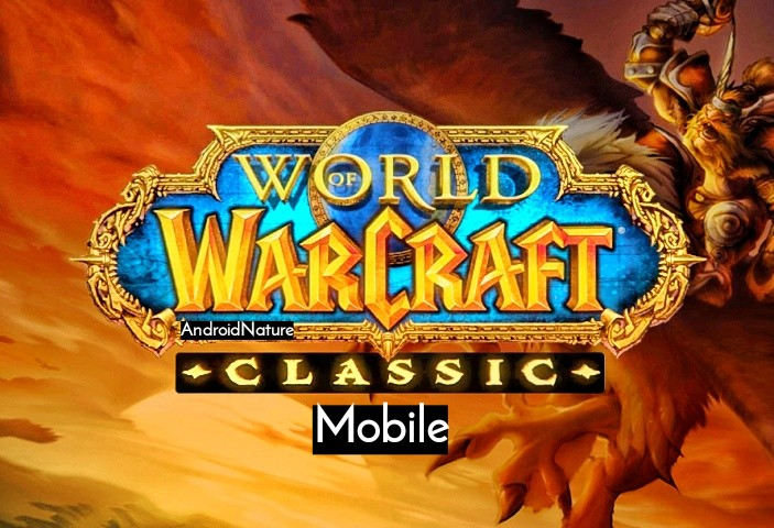 How to play World of Warcraft (WoW) Classic on mobile (Android/iOS):  Step-by-Step - Android Nature