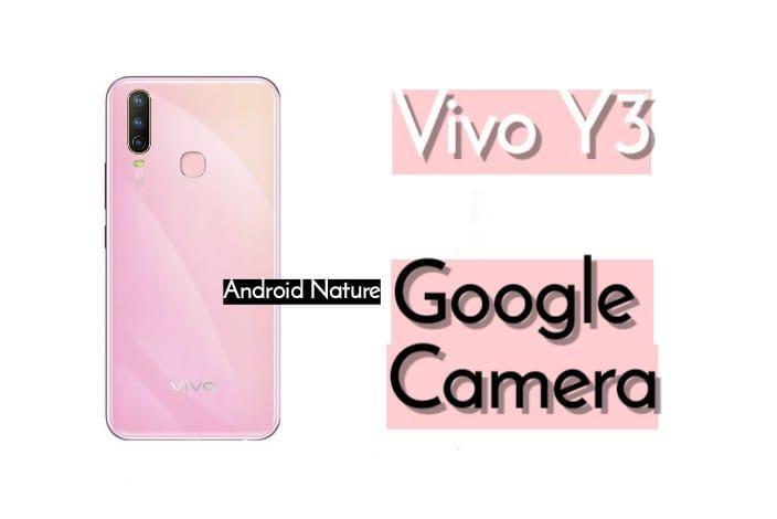 Google camera apk for Vivo Y3