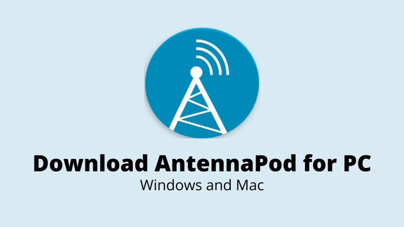 Download AntennaPod for PC