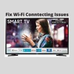 Fix Wi-Fi Connecting Issues