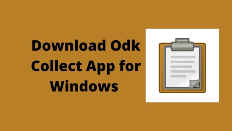 Download Odk Collect App for Windows