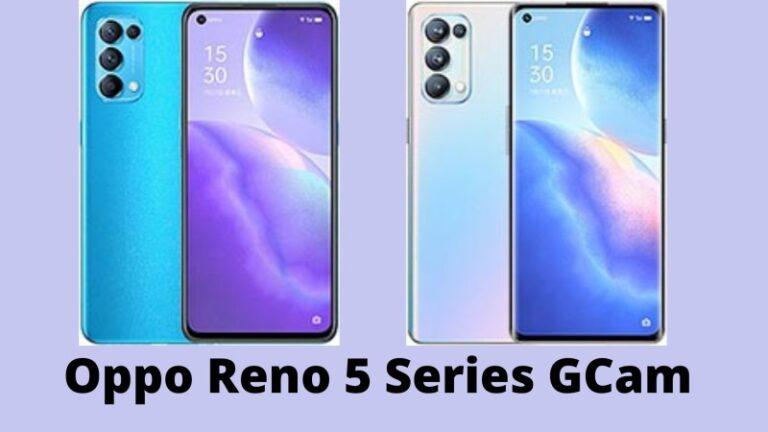 Oppo Reno 5 Series GCam