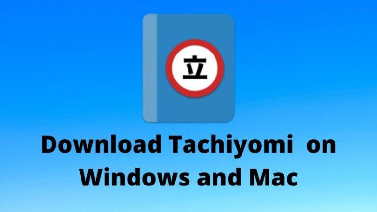 Tachiyomi on Windows and Mac download