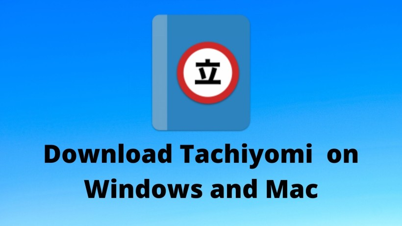 Tachiyomi on Windows and Mac download