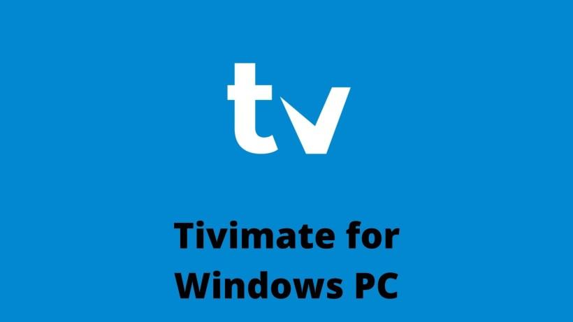 Tivimate for Windows PC