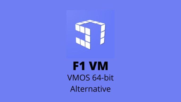 F1 VM: VMOS alternative