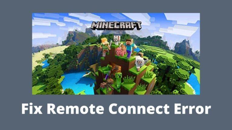 Fix Remote Connect Error in Minecraft