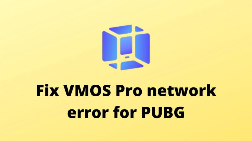 Fix VMOS Pro network error for PUBG