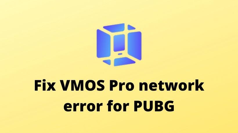 Fix VMOS Pro network error for PUBG