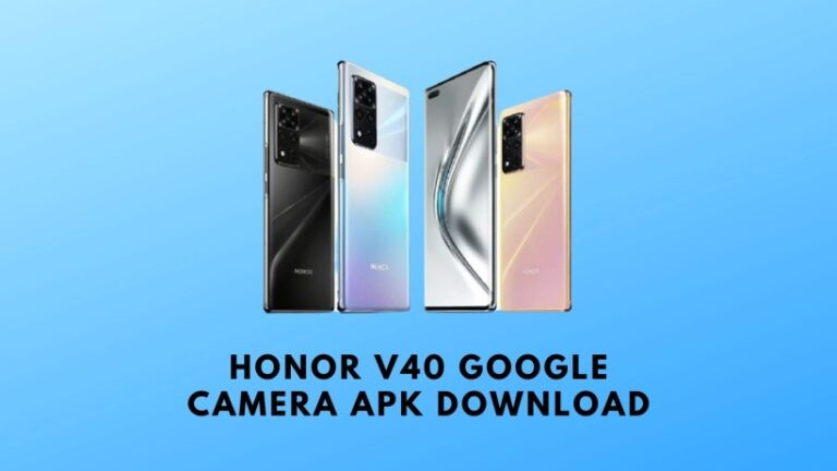 Honor V40 Google Camera APK Download