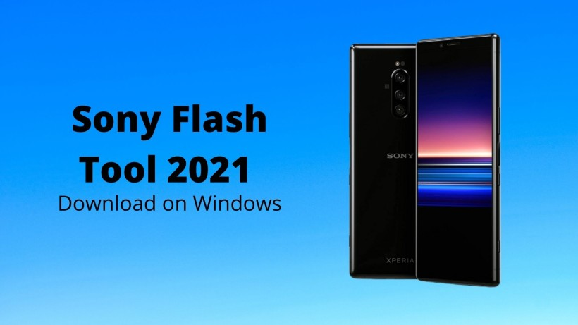 Sony Flash Tool 2021