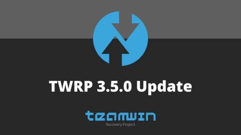 TWRP 3.5.0 Update