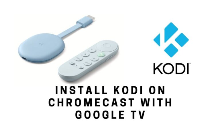 install Kodi on Chromecast with Google TV