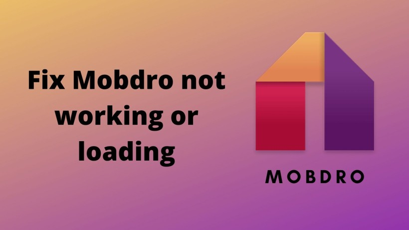 Fix Mobdro not working/loading
