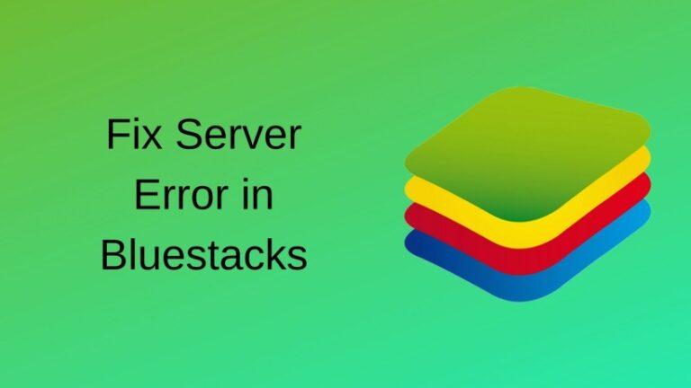 Fix Server Error in Bluestacks