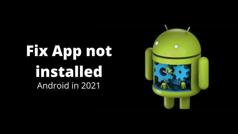 Fix App not installed android in 2021