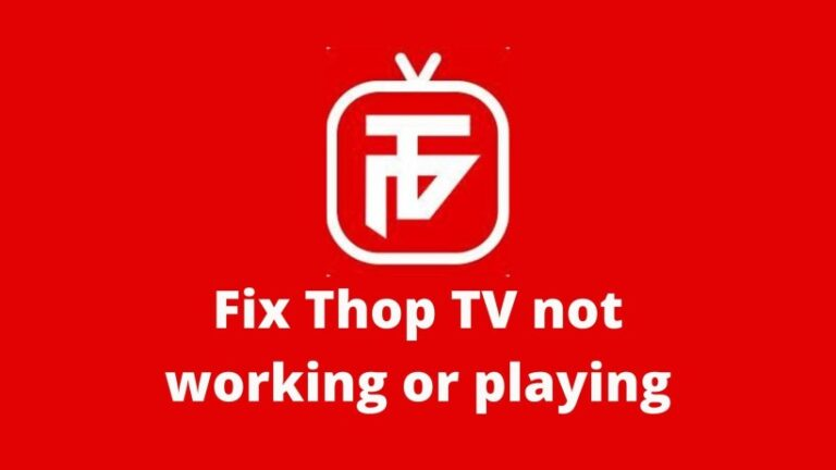 Fix Thop TV not working or playing and download latest APK