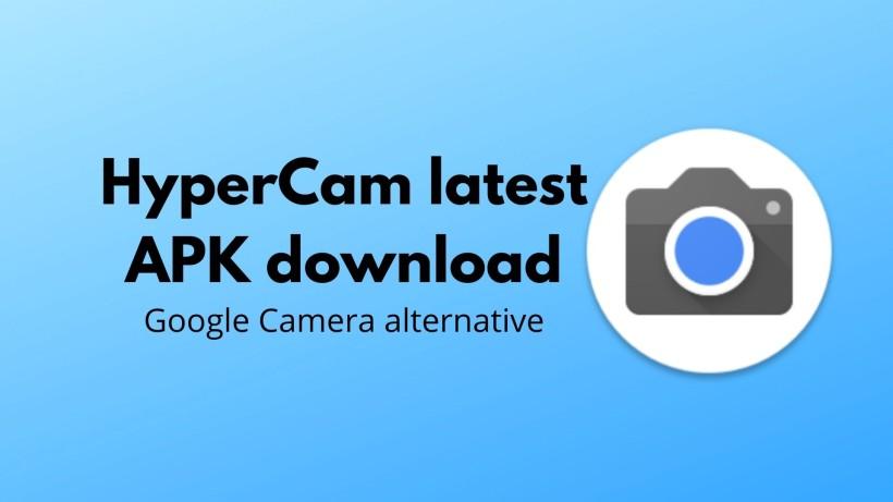 Download latest HyperCam apk - Gcam Alternative