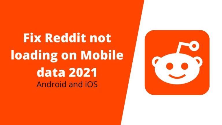 Fix Reddit not loading on Mobile data 2021