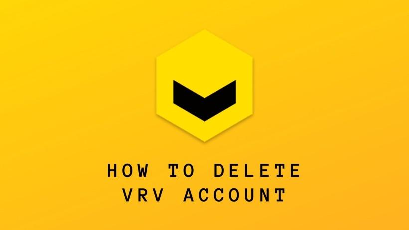 How to Delete VRV Account 2021