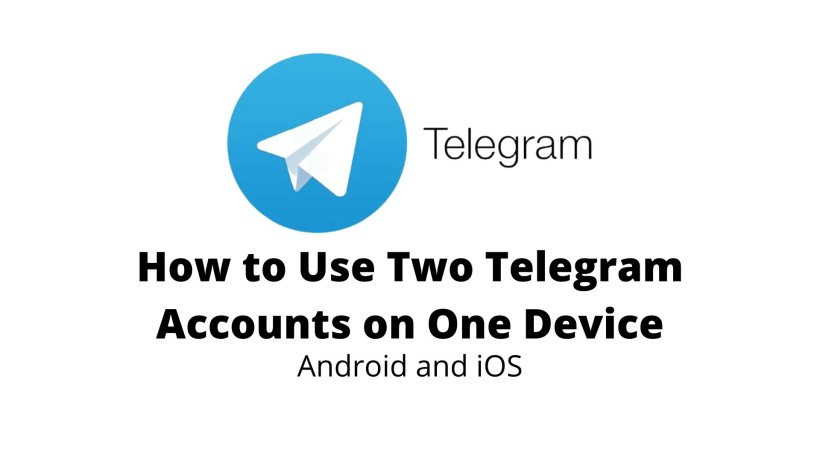 How to Use two Telegram accounts in One Phone