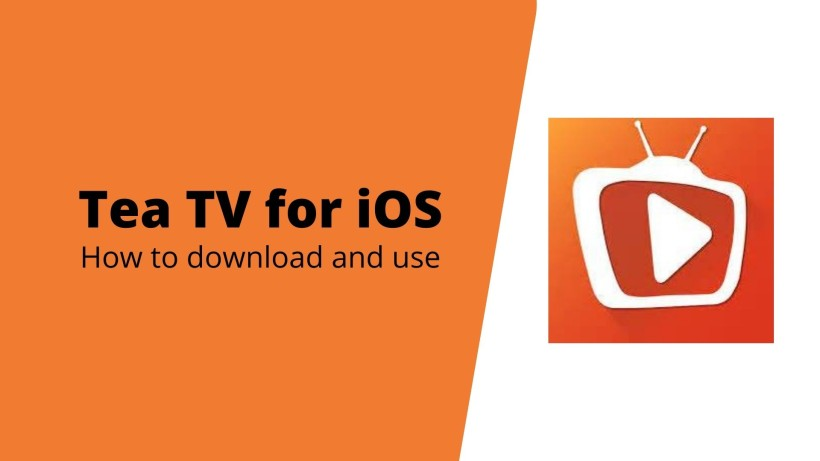 How to download and use Tea TV for iOS