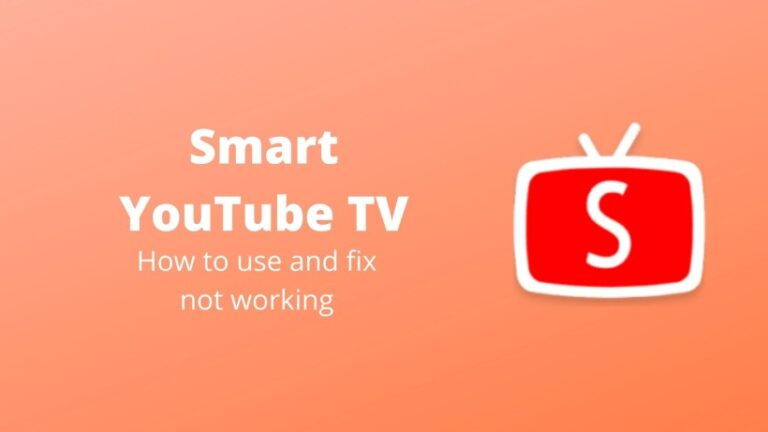 How to use Smart YouTube TV and fix if not working