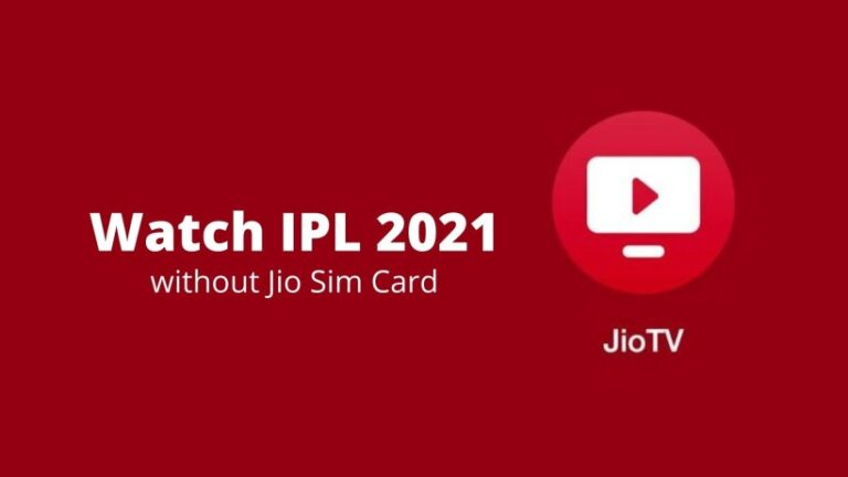 How to watch IPL 2021 for free on Jio TV without a Jio sim card