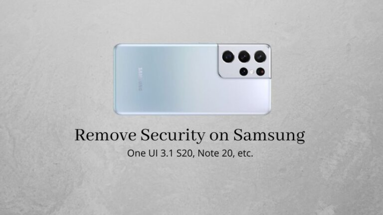 Remove security lock on Samsung One UI 3.1