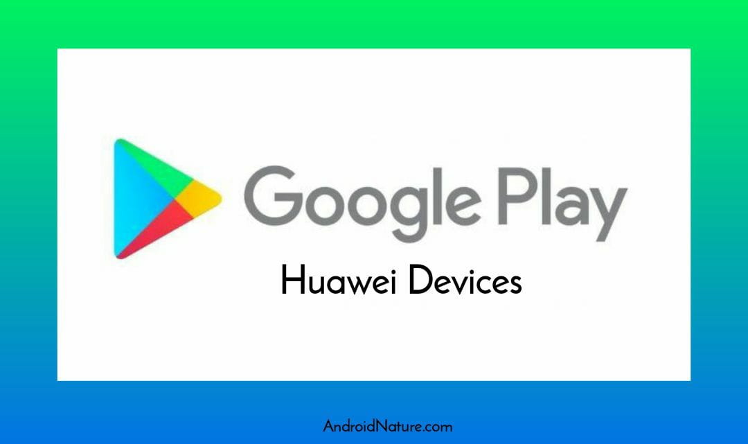 7 Ways to Get GApps for Huawei & Honor : G Space, Googlefier, Chat partner VMOS, Ourplay, VPhoneGaGa, Dual Space