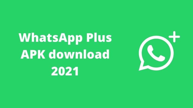 WhatsApp Plus APK download 2021