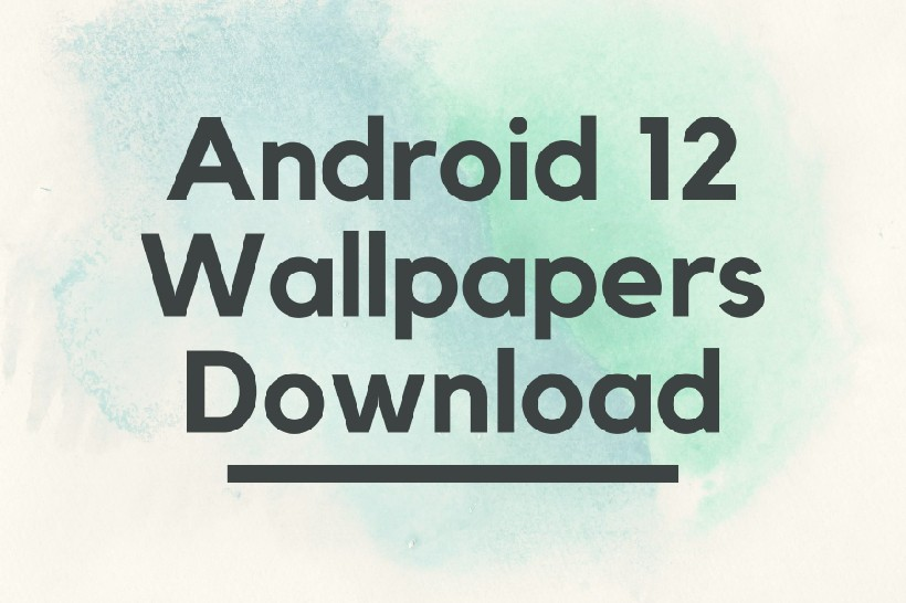 Android 12 Wallpapers