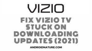 Vizio TV stuck on downloading updates